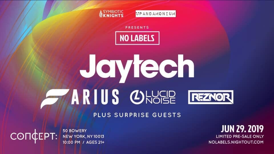 Pandamonium presents No Labels, a boundary-free NYC Pride Week show with Jaytech, Farius, Lucid Noise and Reznor. Join the fun on June 29th, 2019.