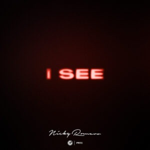 'I See' is out not!