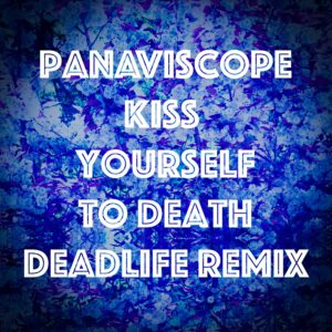 DEADLIFE's remix of 'Kiss Yourself to Death' is out now!