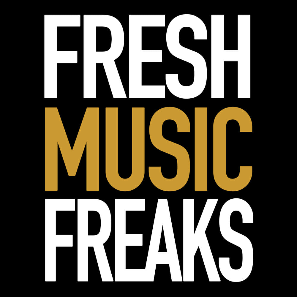 Fresh Music Freaks