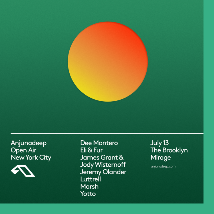 Catch Anjunadeep at the Brooklyn Mirage on Saturday, July 13th.