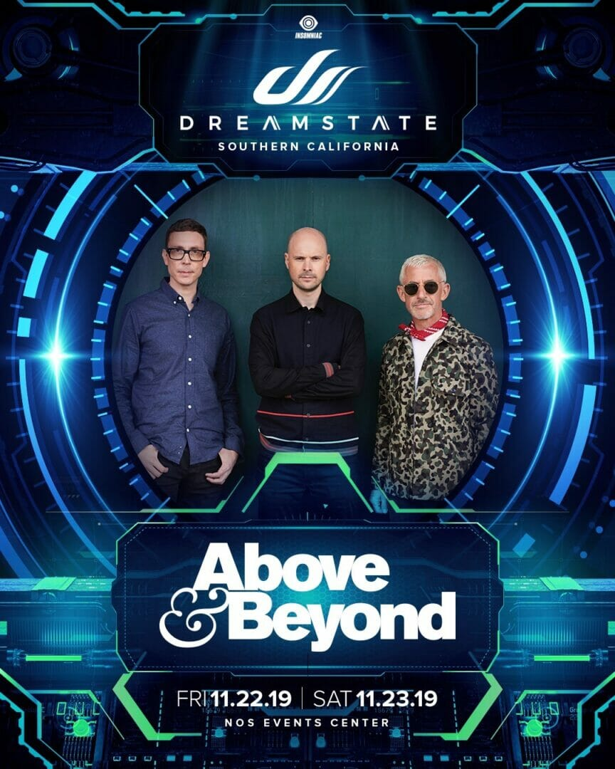 The Dreamstate SoCal 2019 lineup features the likes of Above and Beyond!