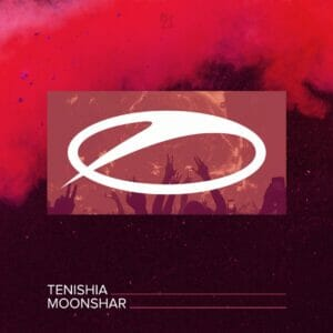 'Moonshar' by Tenishia is out now via Armada Music.