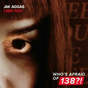 'I See You' by Jak Aggas is out now via Armada Music.