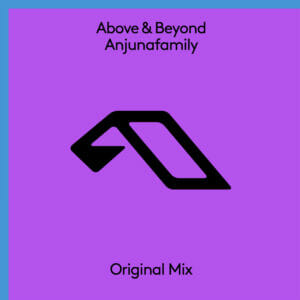 'Anjunafamily' by Above and Beyond is out now!