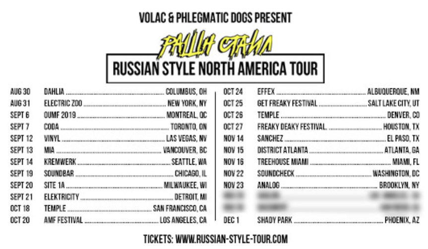 Take a look at the schedule for The Russian Style Tour featuring bass house music artists VOLAC and Phlegmatic Dog.