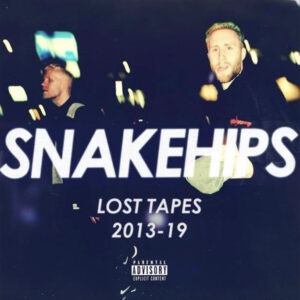 Lost Tapes by Snakehips