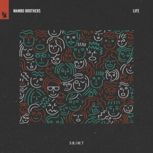 Mambo Brothers release 'Life'!
