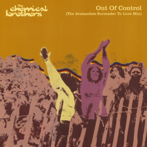 A new remix of the classic Chemical Brothers 'Out of Control' by Avalanche!