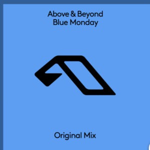 Above and Beyond - Blue Monday