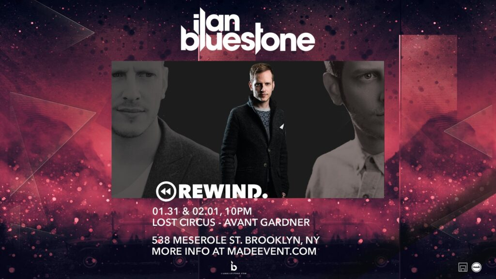 Made Event presents Rewind — a two night show by Ilan Bluestone at Lost Circus in Brooklyn on Friday, January 31st and Saturday, February 1st.